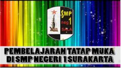 Pelaksanaan Pembelajaran Tatap Muka di SMPN 1 Surakarta